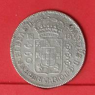 BRAZIL 960 REIS 1815 - PATACÃO - 26,89 GRS - 0,896 SILVER   KM# 307,1 - (Nº25874) - Brazil