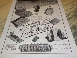 ANCIENNE PUBLICITE CADEAU CHIC KIRBY BEARD 1930 - Publicidad