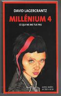 Millénium 4  Ce Qui Ne Me Tue Pas  Lagercrantz - Livres, BD, Revues