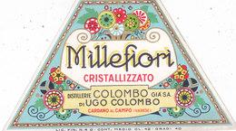 """ETICHETTA MILLEFIORI CRISTALLIZZATO  DISTILLERIE """"COLOMBO"""" CARDANO AL CAMPO -VARESE Cm.8x13- 0882-28421 - Etiquettes"""