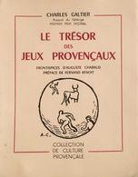 * LE TRESOR DES JEUX PROVENCAUX * Par Charles GALTIER - Provence - Alpes-du-Sud