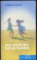 """{12951} Corinne Roche """"une Petite Fête Sur La Planète"""" Ed France Loisirs 2004 TBE. """" En Baisse """" - Books, Magazines, Comics"""