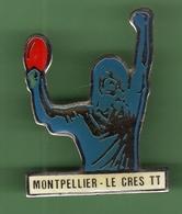 TENNIS DE TABLE *** MONTPELLIER LE CRES TT *** A002 - Table Tennis