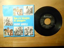 Nuovi Angeli - Ragazzina Ragazzina \ Non Ce Bisogno Di Piangere - 45 Giri -durium 1969 Italia - 45 Rpm - Maxi-Single