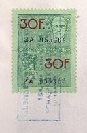 BELGIQUE - TIMBRE FISCAL 30 F - Vert (Oblitéré) - Timbres