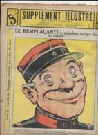 SUPPLEMENT ILLUSTRE    N° 16  21 Avril  1913  LE REMPLAÇANT L' Adjudant Malgré Lui Par CHARLY - Sonstige