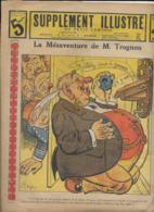 SUPPLEMENT ILLUSTRE  N°25  23Juin 1913   Les Mésaventures De M. Trognon - Livres, BD, Revues
