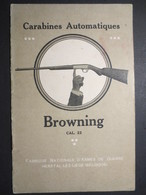 """Notice - Carabines Automatiques """" Browning """" Cal. 22 - Long Rifle à 8 Coups Et Short 11 Coups - - Chasse/Pêche"""