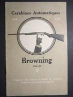"""Notice - Carabines Automatiques """" Browning """" Cal. 22 - Long Rifle à 8 Coups Et Short 11 Coups - - Jacht/vissen"""