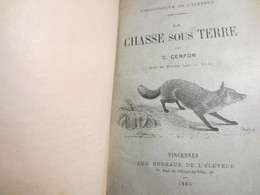 La Chasse Sous Terre - Livre - C. Cerfond - 53 Figures Sous Texte - 1886 - Bon état - Peu Commun - - Jacht/vissen