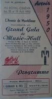 MONTÉLIMAR- PROGRAMME GRAND GALA De MUSIC-HALL De L'AVENIR MONTILIEN- 1950 Au ROYAL-CINÉMA - Programmi