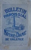VALENCE (DRÔME)- BULLETIN PAROISSIAL DE NOTRE-DAME DE VALENCE (décembre 1910) - Books, Magazines, Comics