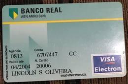 LSJP BRAZIL BANK CARD OF REAL - 04/2004 - THIS BANK DOES NOT EXIST MORE - Cartes De Crédit (expiration Min. 10 Ans)