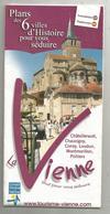Dépliant Touristique , Plans Des 6 Villes D'histoire ,VIENNE ,86 , 24 Pages, 5 Scans, Frais Fr 1.95 E - Dépliants Touristiques
