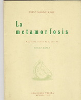 La Metamorfosis De Kafka. Adaptacion Teatral Par Tufic Maron Rage. Avant-propos De Arturo Rivas Sainz. - Théâtre