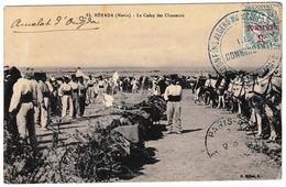 Poste De Merada 1911 El Mérada Oujda Confins Algero Marocains Région Nord Le Commandant Camp De Chasseurs - Covers & Documents