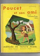 Livre De Lecture Poucet Et Son Ami - Books, Magazines, Comics