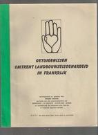 GETUIGENISSEN SEIZOEN-ARBEID IN FRANKRIJK = BOVEKERKE DE MOKKER KOEKELARE ZANDE ©1978 79blz Heemkunde Geschiedenis Z181 - Koekelare