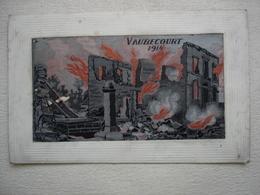 Guerre 14-18 VAUBECOURT 1914 Carte Sur Soie Tissée Et Brodée En L'état - War 1914-18