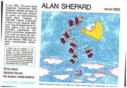 """S S A/Buvard  Sécurité Sobriété Info Alcolisme """"Alan SHEPARD"""" (Frt 20 X 14) (N= 1) - Buvards, Protège-cahiers Illustrés"""