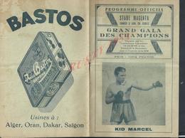 BOXE GRAND GALA DES CHAMPIONS PROGRAMME ILLUSTRÉE DIVERS PUB BASTOS ORAN SAÏGON DAKAR KID MARCEL MICHEL FRÈRE : - Programs