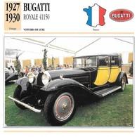 Fiche Editions Atlas Automobile Voitures De Luxe Bugatti Royale 41150 - Voitures