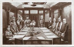 Signature De L'Armistice Le 11 Novembre 1918 - Rethondes