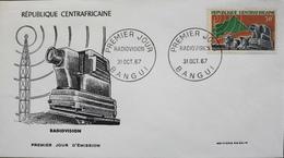 Rép. CENTRAFRICAINE - 1er JOUR 1967 - Radiovision - Daté : Bangui 31.10.1967 - TBE - Central African Republic