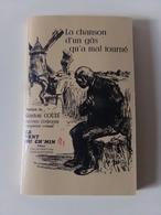 La Chanson D'un Gâs Qu'a Mal Tourné Poésies De Gaston Couté Vol 5 , 146 Pages - Poésie