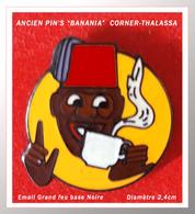 "ANCIEN PIN'S ""BANANIA"" : Le Pin's émis Par CORNER - THALASSA Pour BANANIA Répertorié Argus Du Pin's, émail Grand Feu - Food"