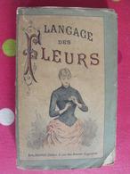 Le Langage Des Fleurs. Delarue, Paris Sd (vers 1870). Illustré - Books, Magazines, Comics