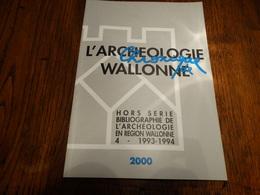 Chronique De L'archéologie Wallonne.126 Pages. - Belgien
