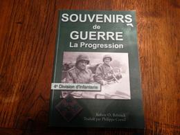 Souvenirs De Guerre. La Progression (4ème Divisions D'infanterie). 150 Pages. - Livres