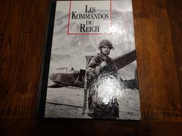 Les Kommandos Du Reich. 116 Pages. - Livres