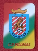 ANTIGUO CALENDARIO OLD CALENDAR DE BOLSILLO MANO 2006 PUBLICIDAD ADVERTISING C. D. VILLEGAS FOOTBALL FÚTBOL SOCCER SPAIN - Tamaño Pequeño : 2001-...