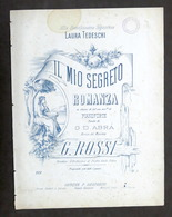 Musica Spartiti - Il Mio Segreto - Romanza Per Canto E Pianoforte - 1900 Ca. - Vecchi Documenti