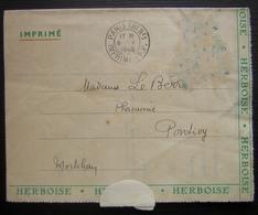 1946 Bulletin De Commande Société Herboise (Marseille)  Pour Pontivy Avec Avertissement Au Facteur, Cad Paris Tri N°1 - Marcophilie (Lettres)
