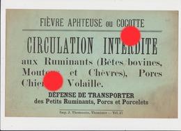 Agriculture Affichette Interdisant La Circulation Des Animaux Car Fièvre Aphteuse / Imprimerie Thomassin à Thimister - Affiches