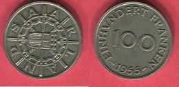 § 100 FRANC 1955 ( KM 4)   TB+ 7 - Saar