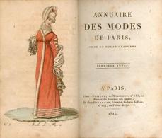 Annuaire Des Modes De Paris - Orné De Douze Gravures - Première Année - 1814 - Bücher, Zeitschriften, Comics
