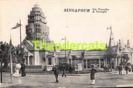 CPA SINGAPOUR SINGAPORE UN TEMPLE A TEMPLE - Singapour