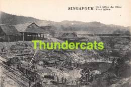 CPA SINGAPOUR SINGAPORE  UNE MINE DE ZINC - Singapour