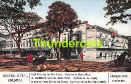CPA SRI LANKA CEYLON CEYLAN  BRISTOL HOTEL COLOMBO - Sri Lanka (Ceylon)