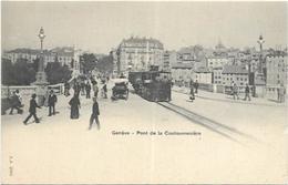 SUISSE.  GENEVE    PONT DE LA COULOUVRENIERE.  TRAMWAY - GE Genève