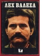 B-26181 Greece 1981. Leh Valesa. BOOK 148 Pages - Books, Magazines, Comics