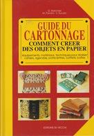 GUIDE DU CARTONNAGE DE MARCHESI, PAROLINI ET SUCATO ED. DE VECCHI - Do-it-yourself / Technical