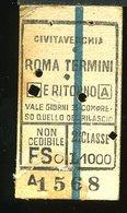 TR9 BIGLIETTO CIVITAVECCHIA ROMA TERMINI A/R 2° CLASSE 1952 - Treni
