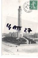 Carte Postale Calais - Le Phare - Oblitérant  Gare De Calais - Calais