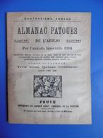 ALMANAC PATOUES DE L ARIEJO 1904 ILLUSTRE ANNEE BISSEXTILE OCCITAN - Livres, BD, Revues