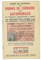 AUTOMOBILE GUIDE DU CANDIDAT AU PERMIS DE CONDUIRE MIS A JOUR AU 1er MAI 1945 - Auto